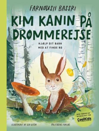Farnoush Bassri, Lea Letén: Kim Kanin på drømmerejse