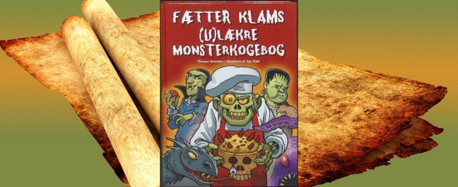 Fætter klams ulækre monsterkogebog
